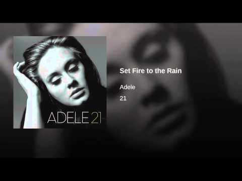 Adele-Set Fire to the Rain