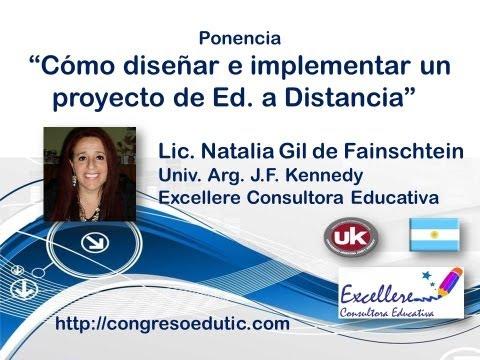 """Ponencia de Natalia Gil: """"Cómo diseñar e implementar un Proyecto de Educación a Distancia"""""""