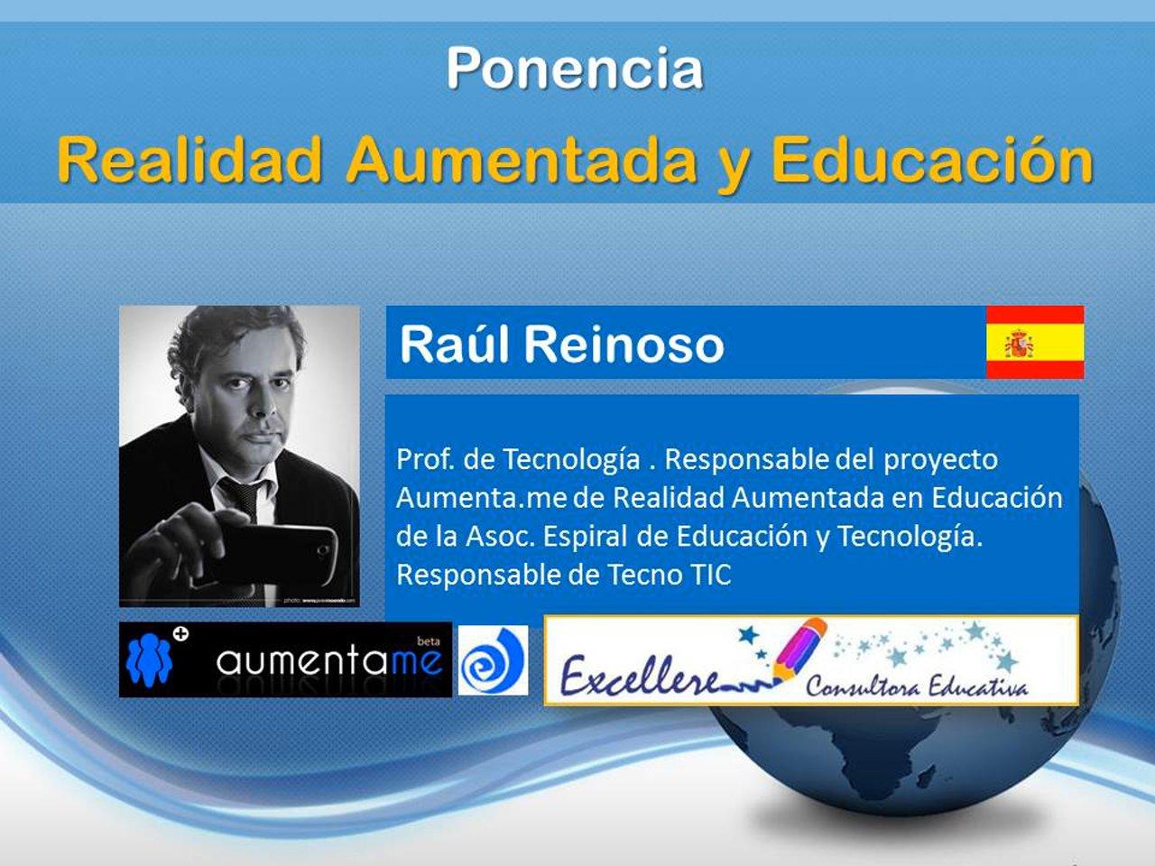 Ponencia de Raul Reinoso: Realidad Aumentada y Educación.
