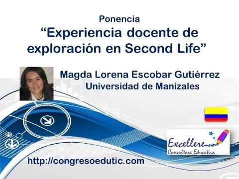 Ponencia de Lorena Escobar. Experiencia docente de exploración en Second Life