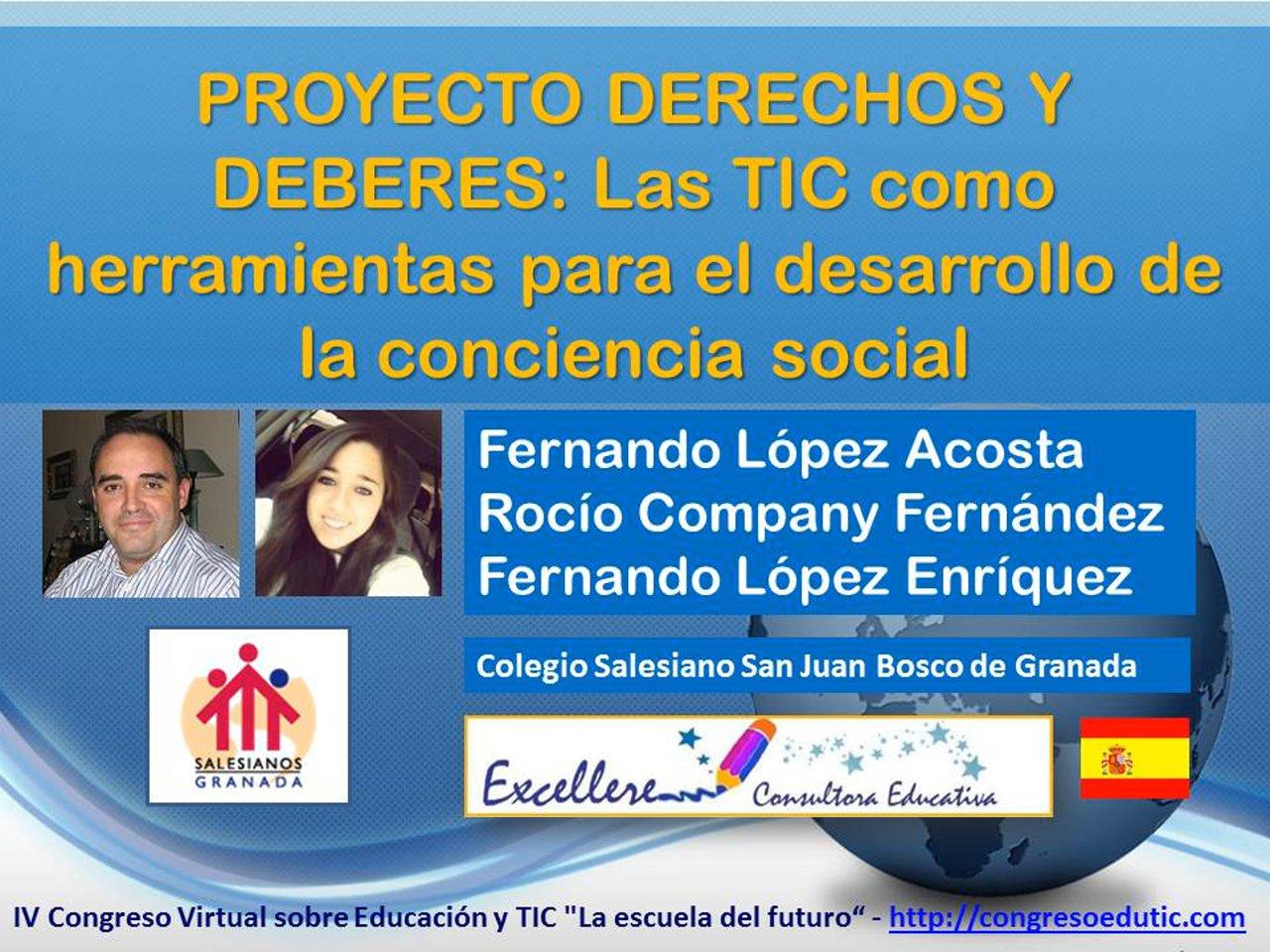 Ponencia PROYECTO DERECHOS Y DEBERES: Las TIC como herramientas para el desarrollo de la conciencia social