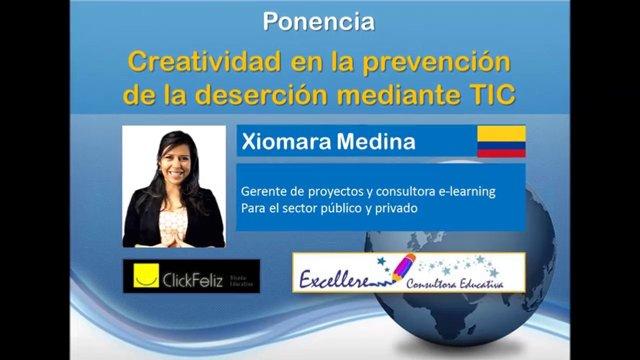 Ponencia de Xiomara Medina: Creatividad en la prevención de la deserción mediante TIC