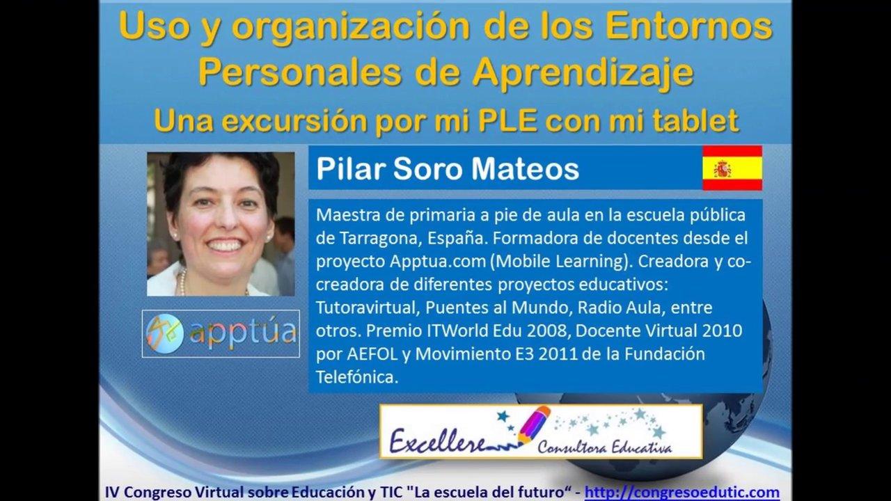 Ponencia de Pilar Soro: Uso y organización de los Entornos Personales de Aprendizaje