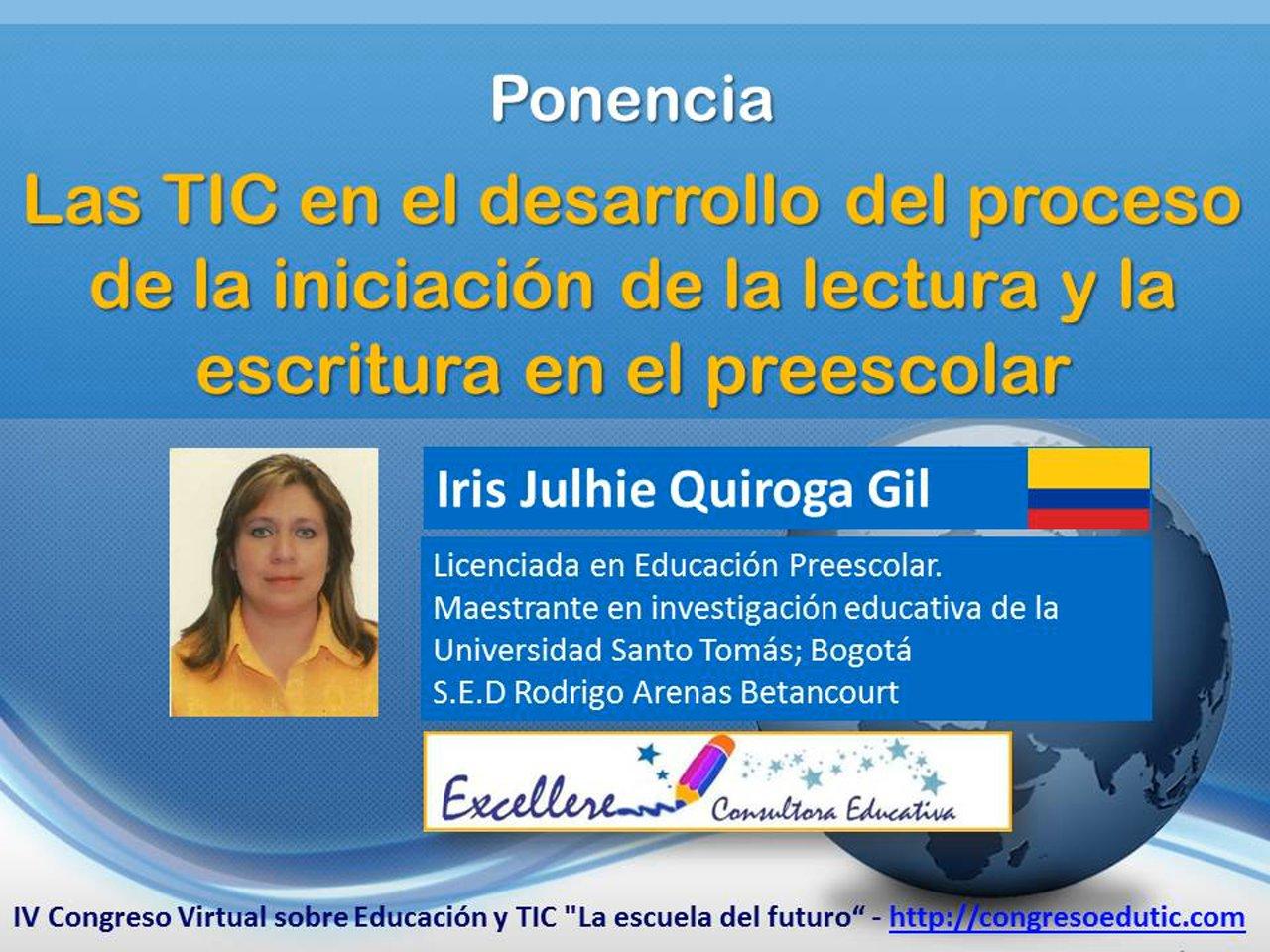 Ponencia de Iris Julhie Quiroga Gil: Las TIC en el nivel preescolar