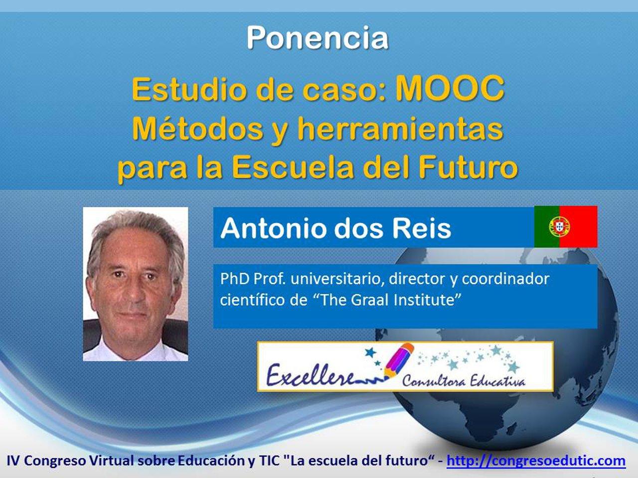 Ponencia de Antonio Dos Reis: MOOC Métodos y herramientas para la Escuela del Futuro