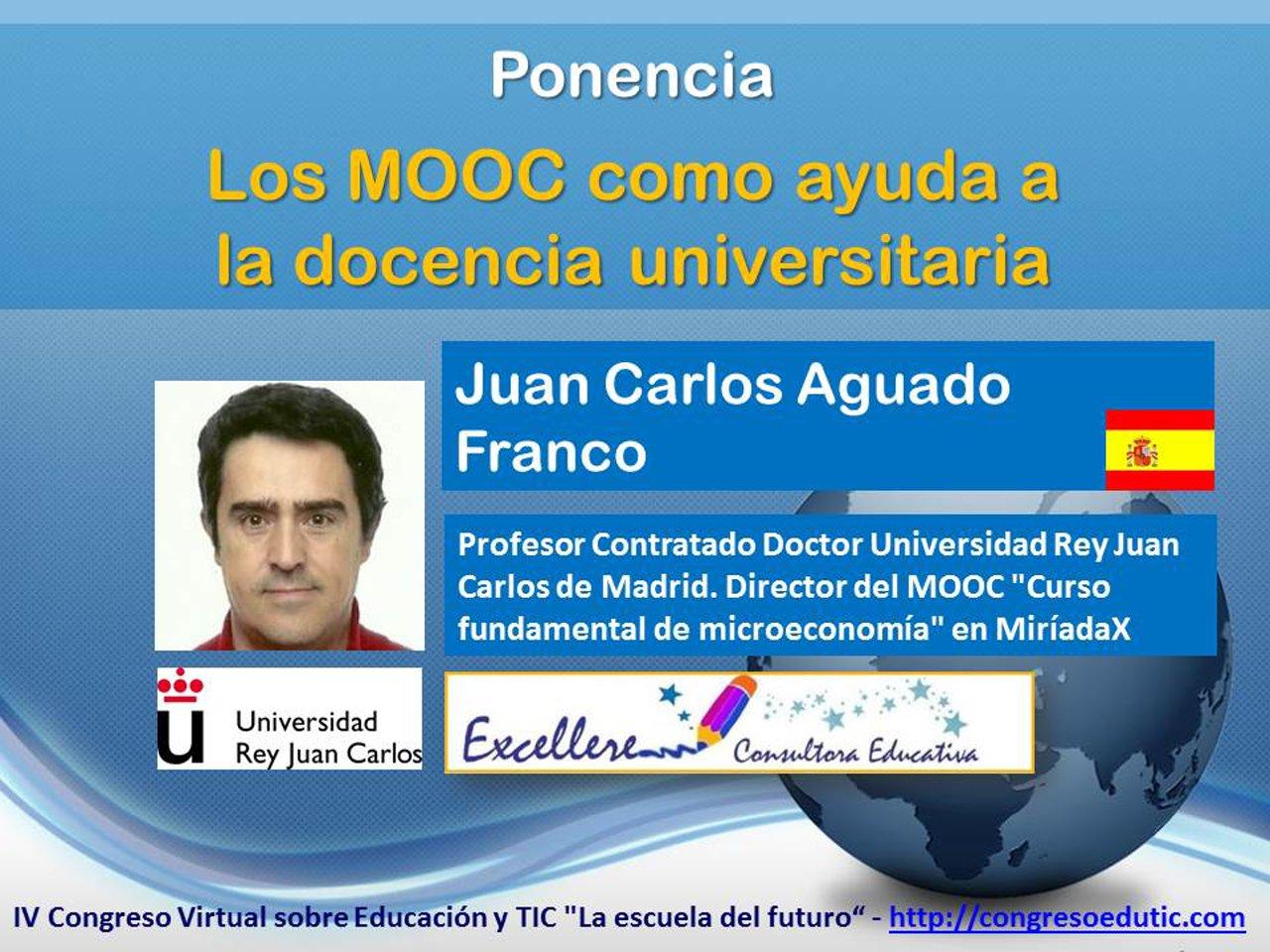 Ponencia de JC Aguado Franco: Los MOOC como ayuda a  la docencia universitaria