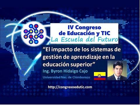 Ponencia VI Congreso TIC: IMPACTO DE LOS SIST. DE GESTIÓN DE APREND. EN LA Ed. SUP