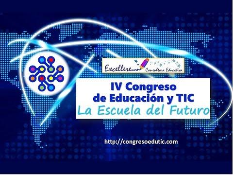 """Congreso de Educación y TIC """"La Escuela del Futuro"""""""