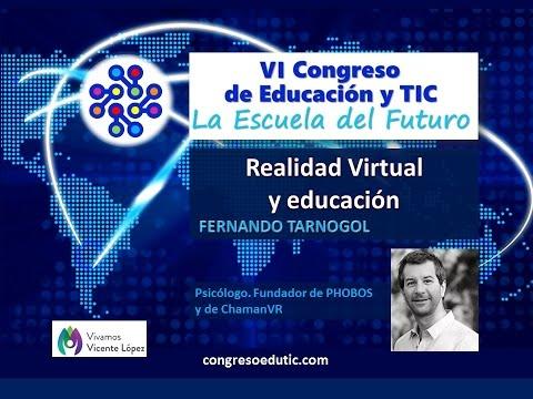Fernando Tarnogol : Realidad Virtual y educación
