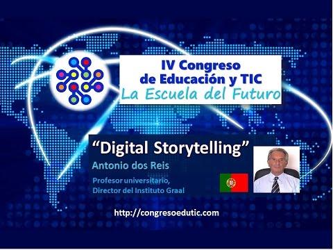 Ponencia VI Congreso TIC: Digital Storytelling por Antonio dos Reis