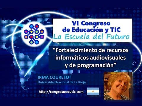 Ponencia de Irma Couretot: Fortalecimiento de recursos informáticos audiovisuales y de programación