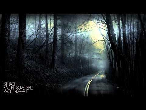 Kali - Strach ft. Suvereno (prod. Emeres)