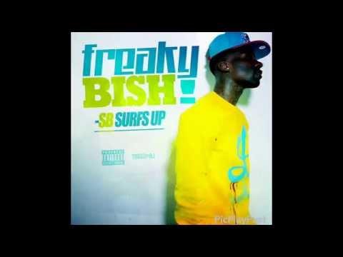 "#NewMusicThursday @SB_SurfsUp ""Freaky Bish"""