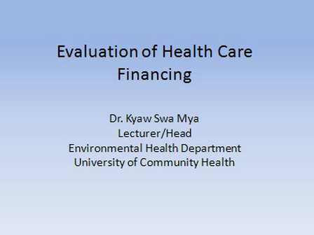 Seminar on Financing Health Care for the Poor: Evaluation