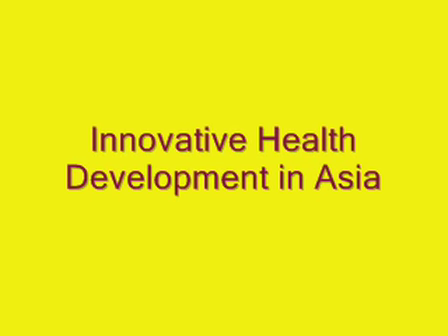 Innovative Health Development in Asia