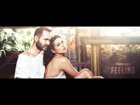 Edward Maya feat Yohana - FEELING (Official Single)