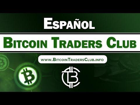 Bitcoin Traders Club Espanol | BTC Presentacion