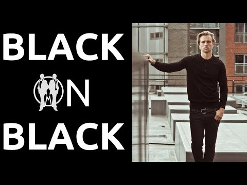 How To Wear All Black Men   How To Style Black On Black Clothing For Men