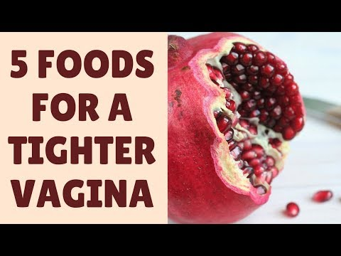 Top 5 Foods for a Tighter Vagina + FREE eBook