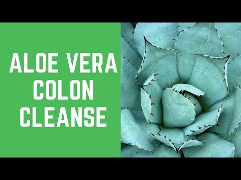 Do you want to do a Aloe Vera Colon Cleanse from home?