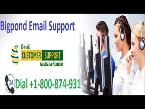 Bigpond Technical Support Number 1800-874-931 Australia Toll Free