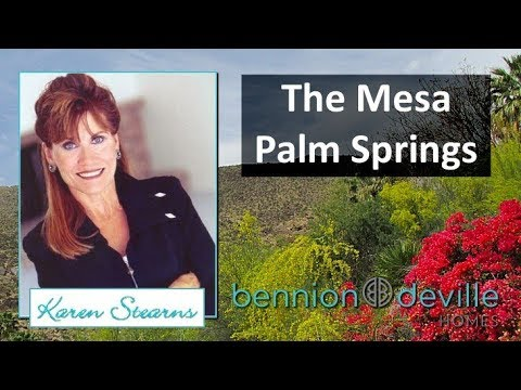 The Mesa Palm Springs Real Estate