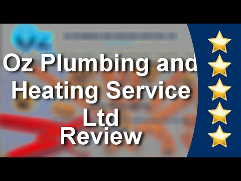 Oz Plumbing and Heating Service Ltd Watford Outstanding 5 Star Review by Dorothy B