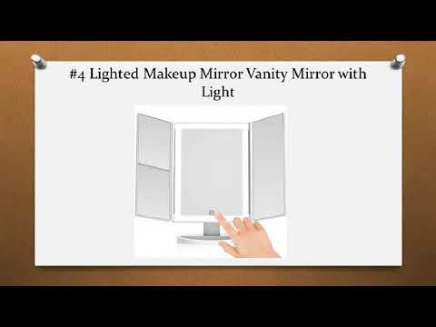 Top 10 Best Vanity Make Up Mirrors with Lights