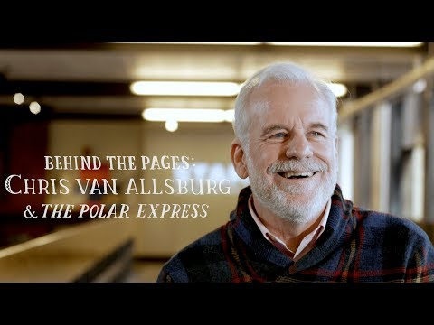 Behind the Pages: Chris Van Allsburg & 'The Polar Express'