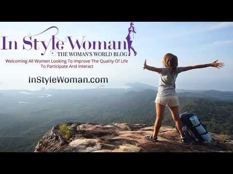 In Style Woman | Stylish Women's Blog - Their Lifestyle, Fashion, Beauty & Self Improvement