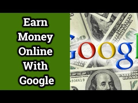 Easy Ways To Earn Money Online Using Google