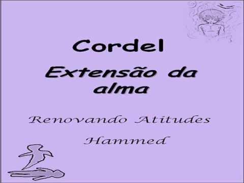 Mensagem Espirita - Cordel - Extensão da alma - Hammed