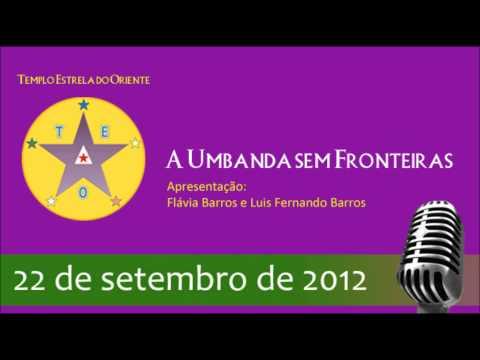 Programa A Umbanda sem Fronteiras - 22 de setembro de 2012