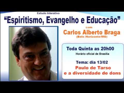 Vídeo-Palestra : Paulo de Tarso e a Diversidade de Dons - 84º Espiritismo, Evangelho e Educação