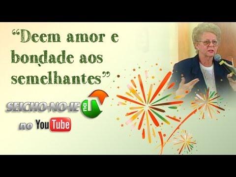 23/02/2014 - SEICHO-NO-IE NA TV - Deem amor e bondade aos semelhantes