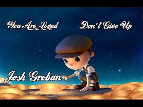 Josh Groban - You Are Loved (Don't Give Up) Tradução