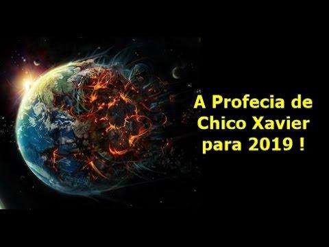 A Profecia de Chico Xavier para 2019 !