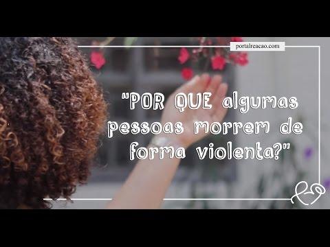 VÍDEO-MENSAGEM: Por quê algumas pessoas MORREM de forma VIOLENTA ? (Perda de entes queridos e Justiça Divina)
