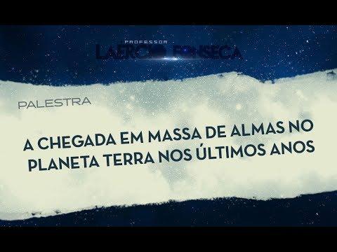 VÍDEO-PALESTRA : a chegada EM MASSA de ALMAS no planeta TERRA nos últimos anos !