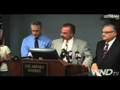 Sheriff Joe Arpaio Obama Investigation News Conference July 17th, 2012 Forged Birth Certificate