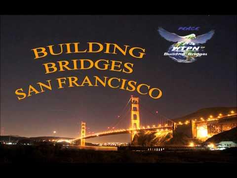 EPISODE6 - WTPN's Building Bridges - San Francisco