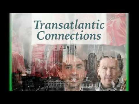 Transatlantic Connections - Granuaile Brandance - Traditional Irish Music