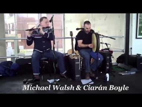 Michael Walsh & Ciarán Boyle - Irish Flute & Bodhrán