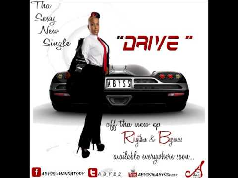 """@A_B_Y_S_S_ -""""DRIVE"""" (NEW)"""