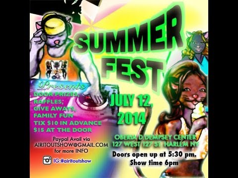 Summer Fest PRESENTED by them Airitout Gyrllz jULY 12,2014