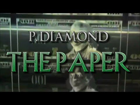 "P Diamond ~ ""The Paper"" (Music Video)"