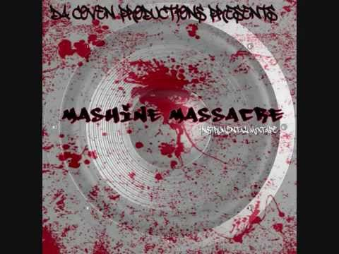 Mashine Massacre X Gangsta Ft Dj Pain1   14