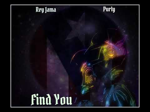 Rey Jama  Ft Purly - Find You