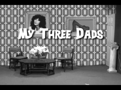 My Three Dads