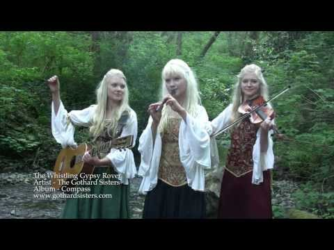 Official Music Video - The Whistling Gypsy Rover - The Gothard Sisters
